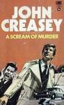 A Scream of Murder - Gordon Ashe, John Creasey