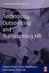 Technology, Outsourcing and Transforming HR - Graeme Martin