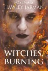 Witches Burning (Captain's Witch, # 2) - Rosemary Hawley Jarman