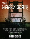The Happy Seat - Greg Sisco