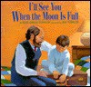I'll See You When the Moon is Full - Susi Gregg Fowler, Jim Fowler