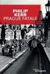 Prague fatale (Grands Formats) - Philip Kerr