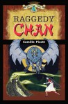 Raggedy Chan: A Chinese Heritage Tale (Book 1) - Camille Picott