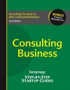 Consulting Business: Entrepreneur's Step by Step Startup Guide - Entrepreneur Press
