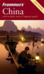 Frommer's China - Peter Neville-Hadley, J.D. Brown, Josh Chin