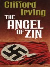 THE ANGEL OF ZIN - Clifford Irving