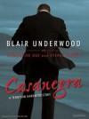 Casanegra - Blair Underwood, Tananarive Due, Steven Barnes, Richard Allen