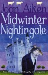 Midwinter Nightingale (The Wolves Of Willoughby Chase Sequence) - Joan Aiken