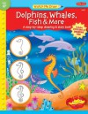 Dolphins, Whales, Fish & More: A step-by-step drawing and story book - Jenna Winterberg, Diana Fisher