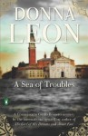 A Sea of Troubles: A Commissario Guido Brunetti Mystery - Donna Leon