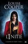 L'Initié: Le Maître du Temps, T1 (French Edition) - Louise Cooper, Ange