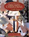 Thimbleberries Classic Country Christmas - Lynette Jensen