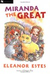 Miranda the Great - Eleanor Estes, Edward Ardizzone