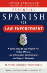 Essential Spanish for Law Enforcement: Cassette/Book Package (Living Language All-Audio) - Living Language