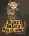 Dracula: The Life of Vlad the Impaler - Arie Kaplan