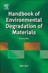 Handbook of Environmental Degradation of Materials - Myer Kutz