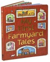 My First Farmyard Tales - Nicola Baxter, Ali Lodge