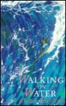 Walking on Water - Andrew Martin, John Callahan