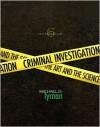 Criminal Investigation: The Art and the Science (6th Edition) - Michael D. Lyman