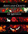 Arts and Crafts of Mexico - Chloe Sayer
