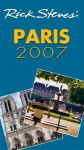 Rick Steves' Paris 2007 (Rick Steves' City and Regional Guides) - Rick Steves, Gene Openshaw
