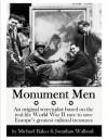 Monument Men - Michael Baker, Jonathan Walland