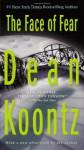 The Face of Fear - K.R. Dwyer, Dean Koontz