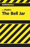 The Bell Jar - Jeanne Inness, CliffsNotes, Sylvia Plath