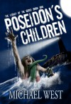 Poseidon's Children (The Legacy of the Gods #1) - Michael West