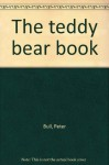 The Teddy Bear Book - Peter Bull