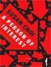 A Person of Interest (MP3 Book) - Susan Choi, Bernadette Dunn