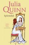 Splendid (Splendid Trilogy #1) - Julia Quinn