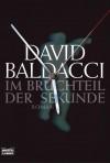 Im Bruchteil Der Sekunde - Till R. Lohmeyer, Christel Rost, David Baldacci