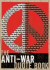 The Anti-War Quote Book - Eric Groves