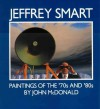 Jeffrey Smart: Paintings of the 70s and 80s - John McDonald