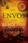 Envoy of the Black Pine - Clio Gray