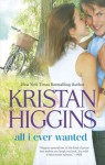 All I Ever Wanted - Kristan Higgins