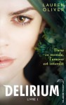 Delirium 1 (Black Moon) (French Edition) - Lauren Oliver