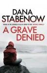 A Grave Denied (Kate Shugak, #13) - Dana Stabenow