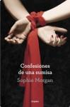 Confesiones de una sumisa (Spanish Edition) - Sophie Morgan