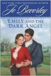 Emily and the Dark Angel (Traditional Regency) - Jo Beverley