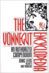 The Vonnegut Encyclopedia: Revised and updated edition - Marc Leeds, Kurt Vonnegut, Mark Vonnegut M.D.