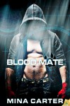 Blood Mate - Mina Carter