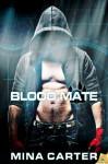 Blood Mate - Mina Carter