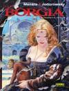 Los Borgia Tomo 2: El poder y el incesto - Milo Manara, Alejandro Jodorowsky