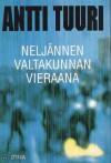 Neljännen valtakunnan vieraana - Antti Tuuri