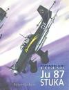 Ju 87 Stuka - Combat Legend - Robert Jackson, David Windle, Jim Brown
