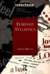 Feminist Stylistics - Sara Mills