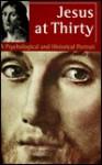 Jesus at Thirty - John W. Miller
