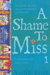 A Shame to Miss Poetry Collection 1 - Anne Fine